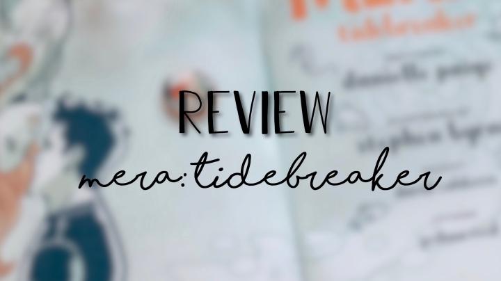 review | Mera:Tidebreaker